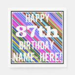 [ Thumbnail: Vibrant, Colorful 87th Birthday + Custom Name Paper Napkin ]