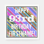 [ Thumbnail: Vibrant, Colorful 93rd Birthday + Custom Name Paper Napkin ]