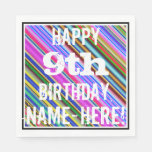 [ Thumbnail: Vibrant, Colorful 9th Birthday + Custom Name Paper Napkin ]
