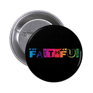 Vibrant Faith Pinback Button