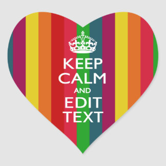 Vibrant Rainbow Keep Calm And Your Text Customize Heart Sticker
