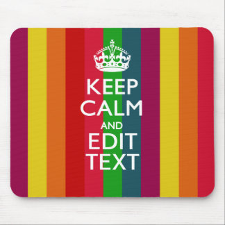 Vibrant Rainbow Keep Calm And Your Text Customize Mouse Pad