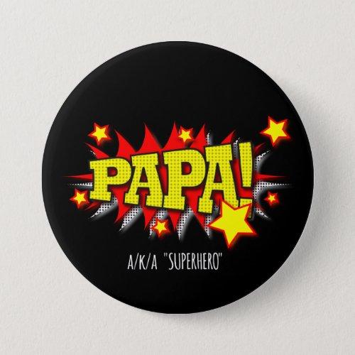 Vibrant Red  Yellow Comic_Theme Superhero Papa Button