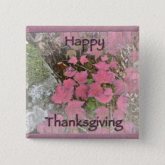 Viburnum Fall Foliage Happy Thanksgiving Items Pinback Button