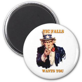 Vic Falls Wants You 2 Inch Round Magnet