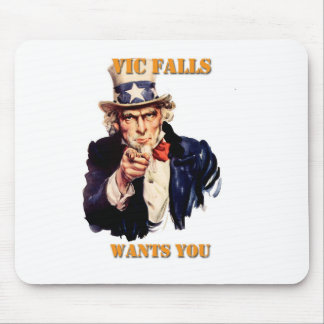 Vic Falls Wants You Mouse Pad