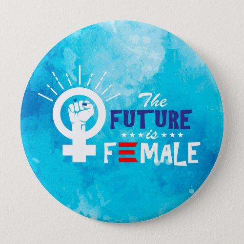 Vice President Kamala Harris Future is Female Button