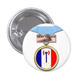 Vichy French Ace medal button