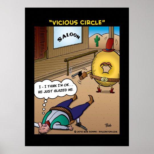 """""""Vicious Circle"""" Poster"""