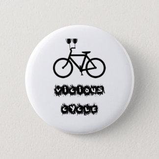Vicious cycle pinback button