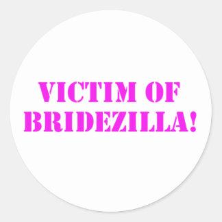 Victim of Bridezilla pink Sticker
