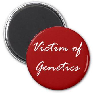 Victim of Genetics 2 Inch Round Magnet