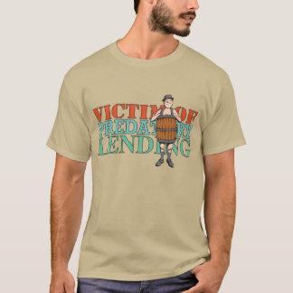 Victim of Predatory Lending T-Shirt