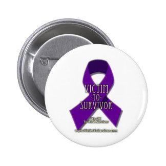 Víctima-a-Superviviente Pin Redondo De 2 Pulgadas