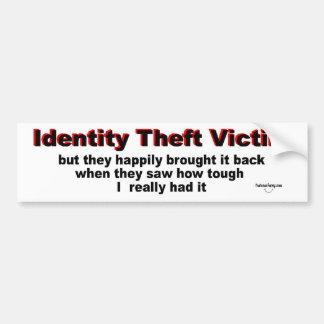 Víctima del hurto de identidad etiqueta de parachoque