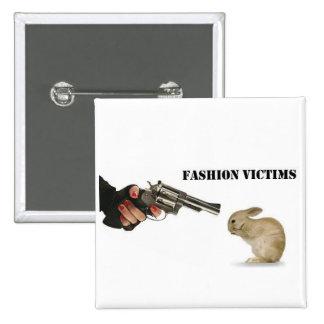 Víctimas de la moda pin cuadrado