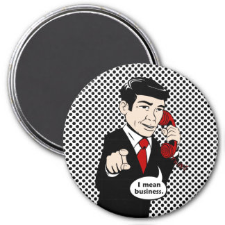 Victor Crushmore Means Business 3 Inch Round Magnet