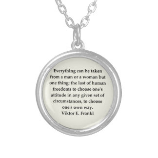 victor frankl quote silver plated necklace