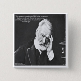 Victor Hugo & Happiness Quote Gifts Tees Etc Button