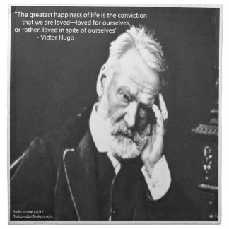 Victor Hugo & Happiness Quote Gifts Tees Etc Cloth Napkin