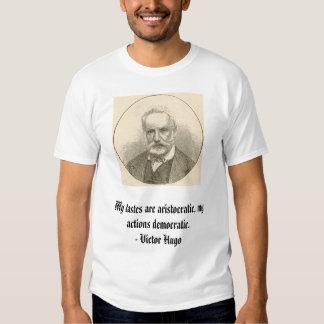 Victor Hugo, mis gustos es aristocrático, mi acto… Camisas