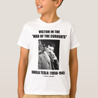 """Victor In the """"War Of The Currents"""" T-Shirt"""