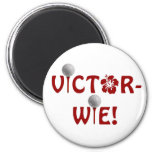 VICTOR-WIE! FRIDGE MAGNET
