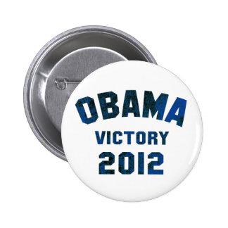Victoria 2012 de Barack Obama Pin