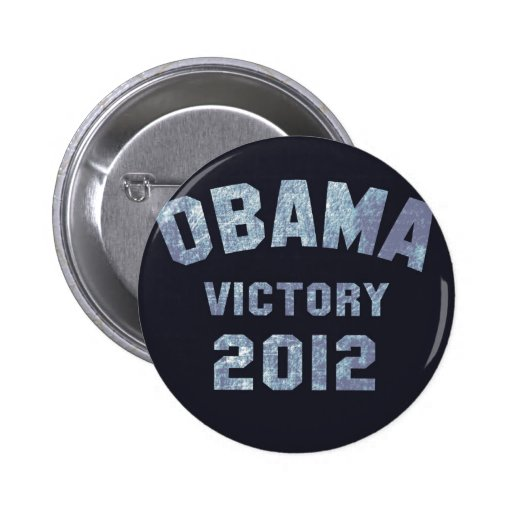 Victoria 2012 de Obama Pin