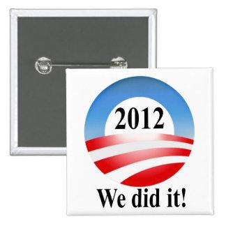 Victoria 2012 de presidente Barack Obama Pins