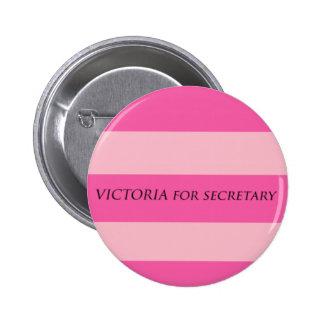 Victoria para la secretaria pin redondo de 2 pulgadas