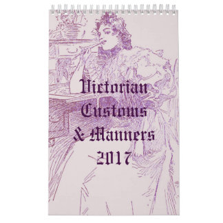 Victorian Customs & Manners Calendar
