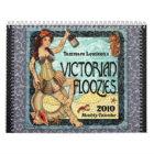 Victorian Floozies 2010 Calendar