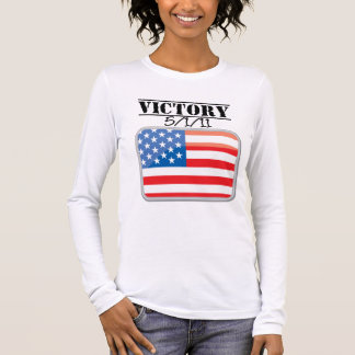 Victory For America 5/1/11 Long Sleeve T-Shirt