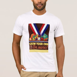 Victory Garden -- Grow Your Own T-Shirt