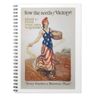 Victory Garden Liberty Sow Seeds WWI Propaganda Notebook