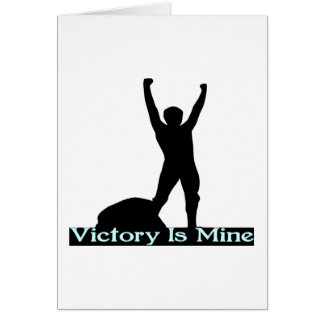 Victory Is Mine Card