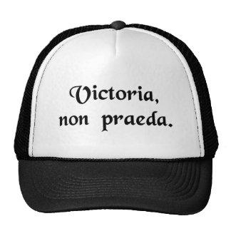 Victory, not loot. trucker hats
