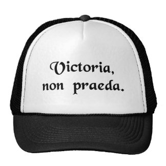 Victory, not loot. trucker hat
