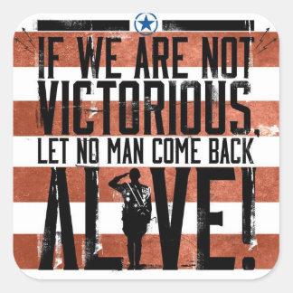 Victory or Death. Gen. Patton at it again. Square Sticker