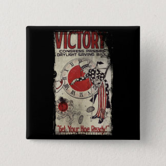 Victory Through Daylight Savings Time WWII Pinback Button