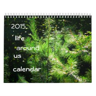 vida 2015 alrededor de nosotros calendario