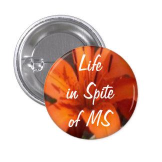 Vida a pesar del pequeño botón del ms pins