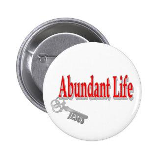 Vida abundante: La llave - v1 (Juan 10: 10) Pin Redondo De 2 Pulgadas