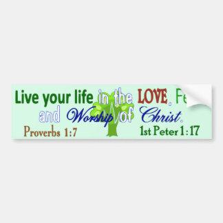 Vida, amor, miedo y adoración etiqueta de parachoque