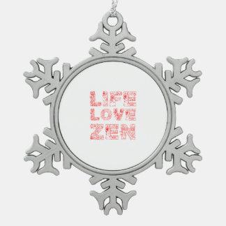 Vida, amor, zen adorno de peltre en forma de copo de nieve