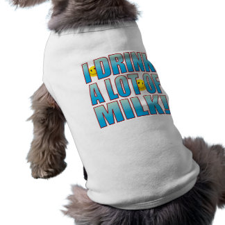 Vida B de la leche de la bebida Playera Sin Mangas Para Perro