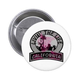 Vida de California Pin Redondo De 2 Pulgadas