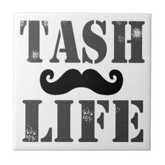 """Vida de Tash "" Azulejo Cuadrado Pequeño"