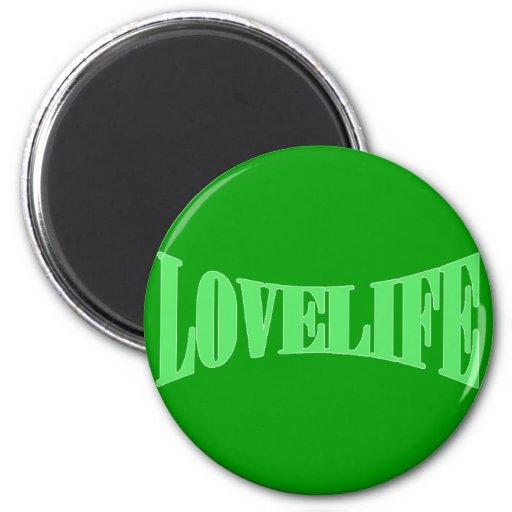 Vida del amor imán redondo 5 cm